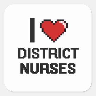 Eu amo enfermeiras do distrito adesivo quadrado