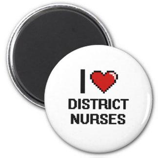 Eu amo enfermeiras do distrito ímã redondo 5.08cm