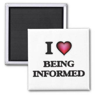 eu amo estar informado ímã quadrado