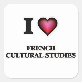 Eu amo estudos culturais franceses adesivo quadrado