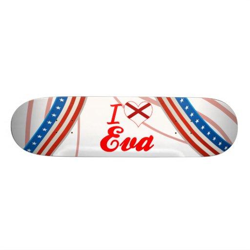Eu amo Eva, Alabama Skateboard