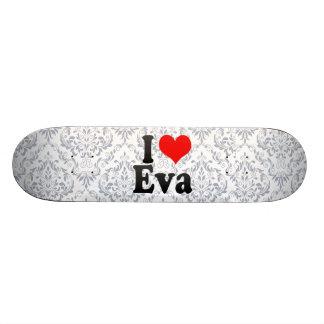 Eu amo Eva Skate