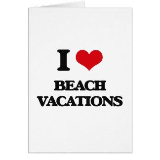 Eu amo férias da praia cartão comemorativo