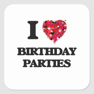 Eu amo festas de aniversário adesivo quadrado