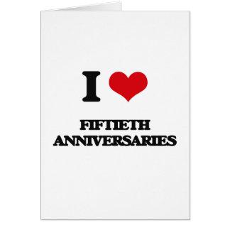 Eu amo Fiftieth aniversários Cartoes
