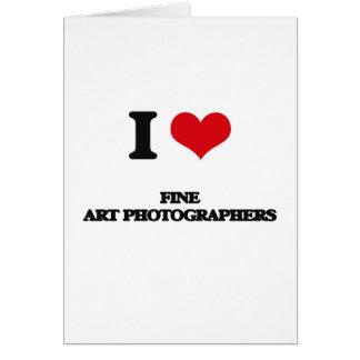 Eu amo fotógrafo das belas artes cartão comemorativo