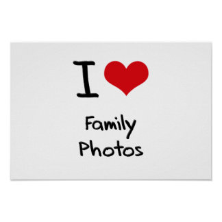Eu amo fotos de família posters