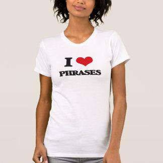 Eu amo frases tshirts