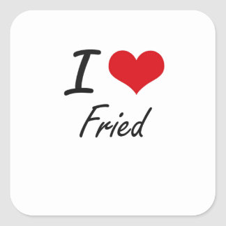 Eu amo fritado adesivo quadrado