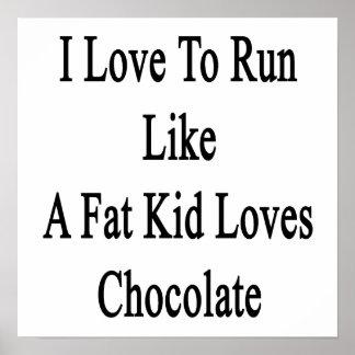 Eu amo funcionar como um chocolate dos amores do poster