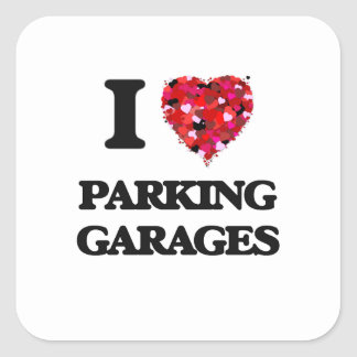 Eu amo garagens de estacionamento adesivo quadrado