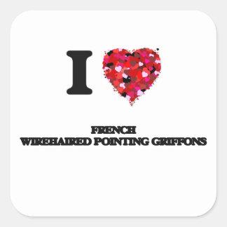 Eu amo Griffons apontando Wirehaired francês Adesivo Quadrado
