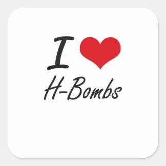 Eu amo H-Bombas Adesivo Quadrado