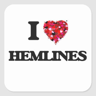 Eu amo Hemlines Adesivo Quadrado