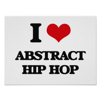 Eu amo HIP HOP ABSTRATO Poster