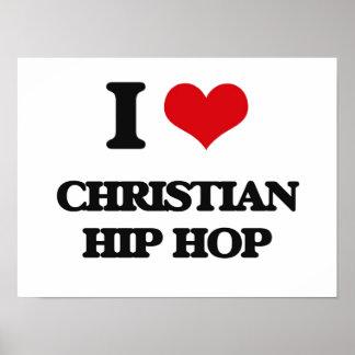 Eu amo HIP HOP CRISTÃO Poster