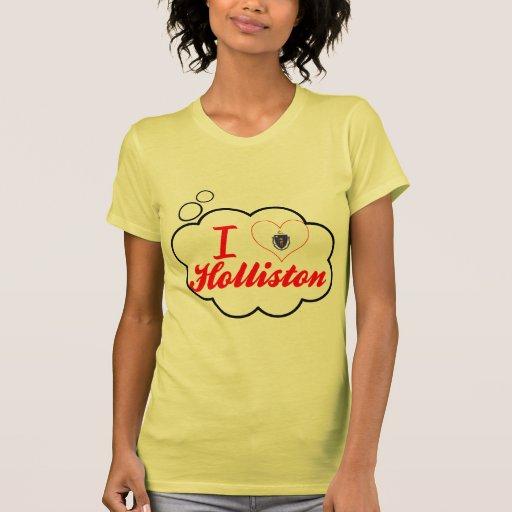 Eu amo Holliston, Massachusetts Tshirt