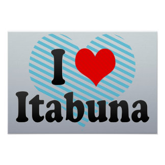 Eu amo Itabuna, Brasil. Eu Amo O Itabuna, Brasil Poster