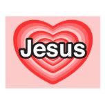 Eu amo Jesus. Eu te amo Jesus. Coração Cartão Postal