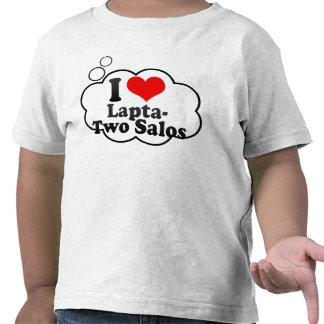 Eu amo Lapta- dois Salos Camisetas