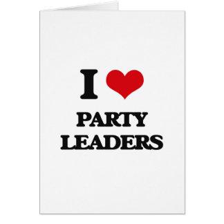 Eu amo líder partidários cartão comemorativo