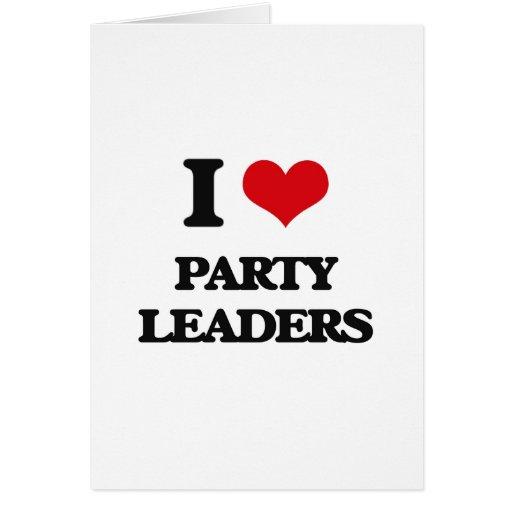 Eu amo líder partidários cartão