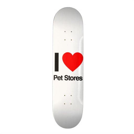 eu amo lojas do animal de estimação skate