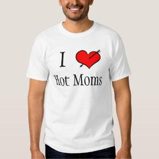 Eu amo mães quentes t-shirt