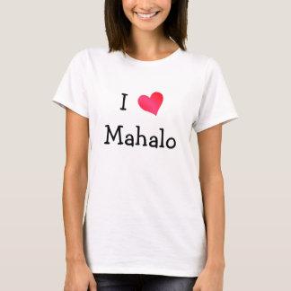 Eu amo Mahalo Camisetas