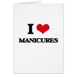 Eu amo Manicures Cartão Comemorativo