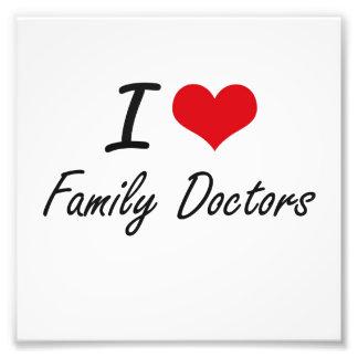 Eu amo médicos de família impressão de foto