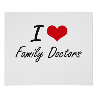 Eu amo médicos de família poster