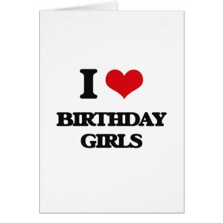 Eu amo meninas do aniversário cartao