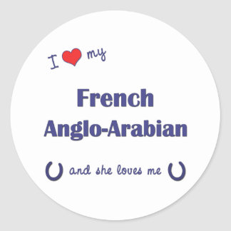 Eu amo meu Anglo-Árabe francês (o cavalo fêmea) Adesivos Redondos