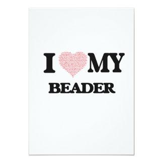 Eu amo meu Beader (o coração feito das palavras) Convite 12.7 X 17.78cm