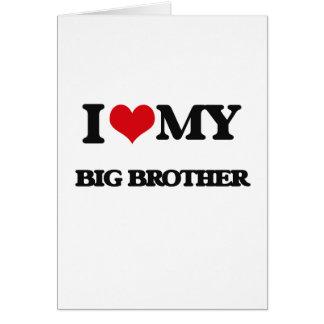Eu amo meu big brother cartão comemorativo