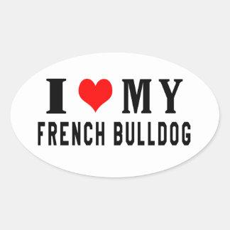 Eu amo meu buldogue francês adesivos em formato oval