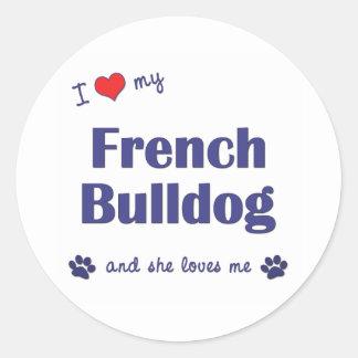 Eu amo meu buldogue francês (o cão fêmea) adesivo