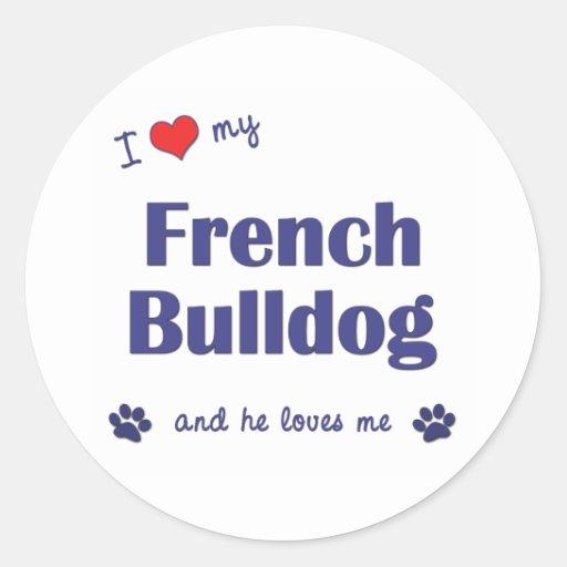 Eu amo meu buldogue francês (o cão masculino) adesivos redondos