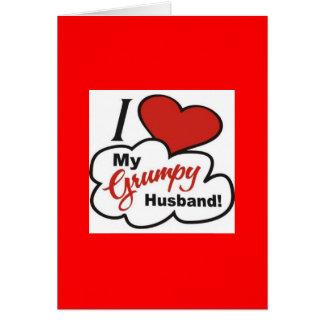 Eu amo meu cartão mal-humorado do marido