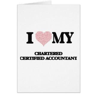 Eu amo meu contador certificado fretado (mães do cartão comemorativo