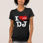 Eu amo meu DJ Tshirt