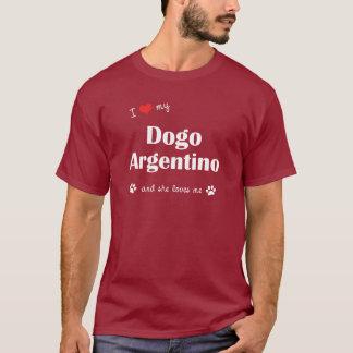 Eu amo meu Dogo Argentino (o cão fêmea) Camiseta