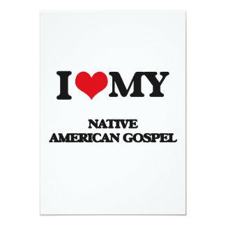 Eu amo meu EVANGELHO do NATIVO AMERICANO Convite 12.7 X 17.78cm