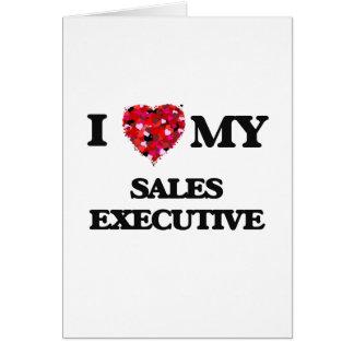 Eu amo meu executivo de vendas cartão comemorativo