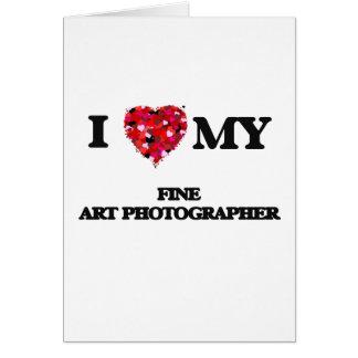 Eu amo meu fotógrafo das belas artes cartão comemorativo