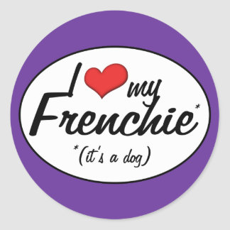 Eu amo meu Frenchie (é um cão) Adesivo