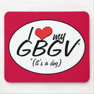 Eu amo meu GBGV (é um cão) Mouse Pad