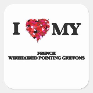Eu amo meu Griffons apontando Wirehaired francês Adesivo Quadrado