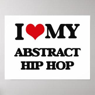 Eu amo meu HIP HOP ABSTRATO Poster